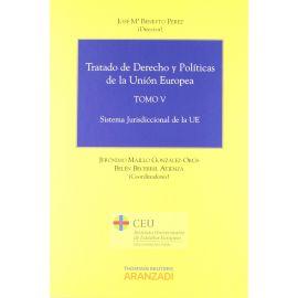 Tratado de Derecho y Políticas de la Unión Europea, Tomo V Sistema Jurisdiccional de la UE
