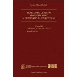 Tratado de Derecho Administrativo 13 (Tapa Dura) 2018 Y Derecho Público General Tomo XIII Contratos el Sector Público