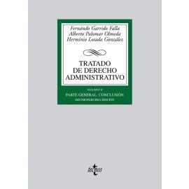 Tratado de Derecho Administrativo, II. 2012. Parte General.