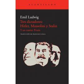 Tres dictadores: Hitler, Mussolini y Stalin. Y un cuarto: Prusia