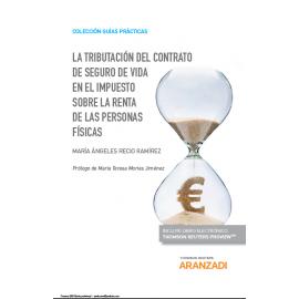 Tributación del contrato de seguro de vida en el impuesto sobre la renta de las personas físicas