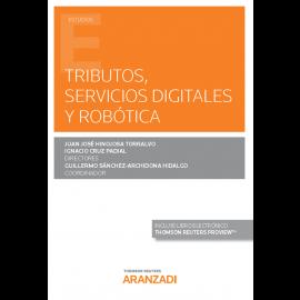 Tributos, servicios digitales y robótica