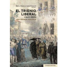 Trienio Liberal (1820-1823). Una mirada política
