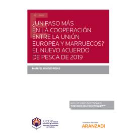 ¿Un paso más en la cooperación entre la Unión Europea y Marruecos?. El nuevo acuerdo de pesca 2019