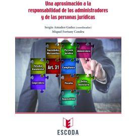 Una aproximación a la Responsabilidad de los Administradores y de las Personas Jurídicas
