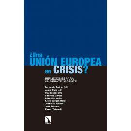¿Una Unión Europea en crisis? Reflexiones para un debate urgente