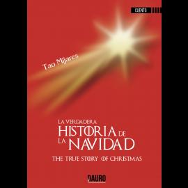 Verdadera Historia de la Navidad. The True Story of Christmas