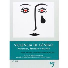 Violencia de Género. Prevención, Detección y Atención.