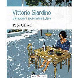 Vittorio Giardino. Variaciones sobre la línea clara