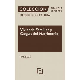 Vivienda Familiar y Cargas del Matrimonio 2020 Derecho de familia