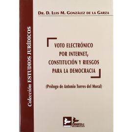 Voto Electrónico por Internet, Constitución y Riesgo para la Democracia