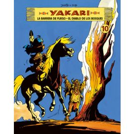 Yakari Volumen 10 La Barrera del Fuego. El Diablo de los Bosques