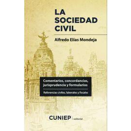 Sociedad civil. Comentarios, concordancias, jurisprudencia y formularios. Referencias civiles, laborales y fiscales.