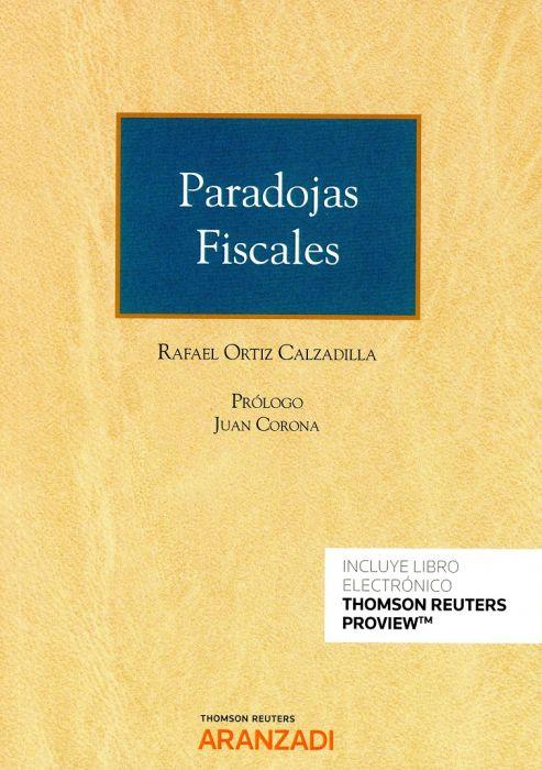 """Resultado de imagen de """"PARADOJAS FISCALES"""" de RAFAEL ORTÍZ CALZADILLA"""