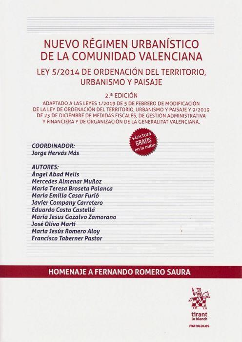 Nuevo régimen urbanístico de la Comunidad Valenciana : Ley 5/2014 de Ordenación del Territorio, Urbanismo y Paisaje