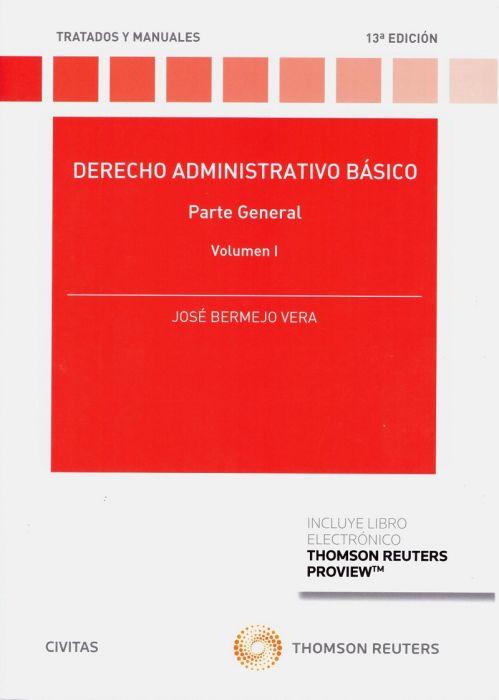 Derecho Administrativo Básico Parte General Vol I 2019 Parte General