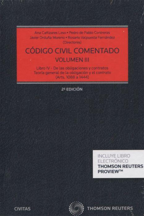 Código Civil Comentado Tomo III. (Arts. 1088 a 1444) Libro IV de las ...