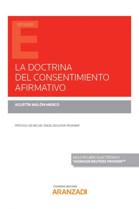 La doctrina del consentimiento afirmativo : origen, sentido y controversias en el ámbito anglosajón