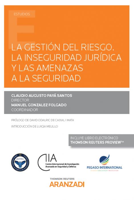 La gestión del riesgo : la inseguridad jurídica y las amenazas a la seguridad
