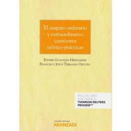 El amparo ordinario y extraordinario: cuestiones teórico-prácticas
