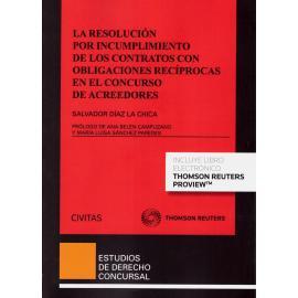 La resolución por incumplimiento de los contratos con obligaciones recíprocas en el concurso de acreedores