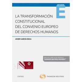 La transformación constitucional del Convenio Europeo de Derechos Humanos