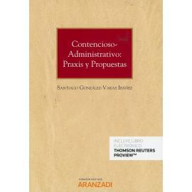 Contencioso-administrativo: praxis y propuestas