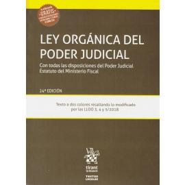 Ley orgánica del poder judicial 2019. Con todas las disposiciones del Poder Judicial. Estatuto del Ministerio Fiscal