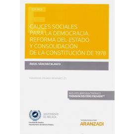 Cauces sociales para la democracia. Reforma del estado y consolidación de la constitución de 1978