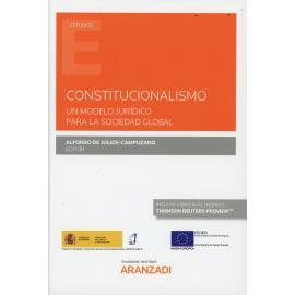 Constitucionalismo. Un modelo jurídico para la sociedad global