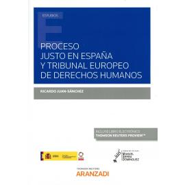 Proceso justo en España y tribunal europeo de derechos humanos