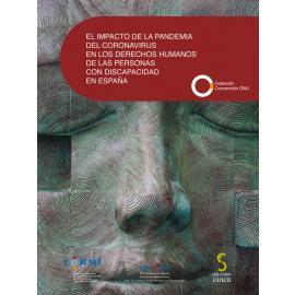 El impacto de la pandemia del coronavirus en los derechos humanos de las personas con discapacidad en España