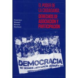 Poder de la ciudadanía: derechos de asociación y participación