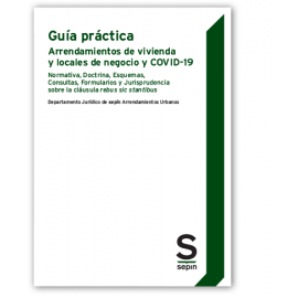 Guía práctica arrendamientos de vivienda y locales de negocio y COVID-19