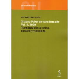 Sistema Pairet de transliteración, Vol. II 2020. Transliteración al chino, coreano y vietnamita
