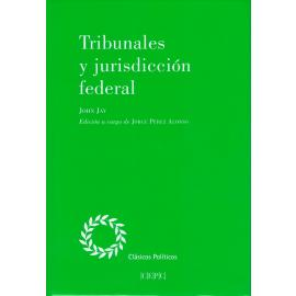 Tribunales y jurisdicción federal