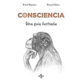 Consciencia. Una guía ilustrada