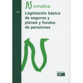 Legislación Básica de Seguros y Planes y Fondos de Pensiones 2019