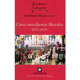 Cinco manifiestos liberales (2015-2019)