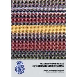Falsedad documental para especialistas en documentoscopia