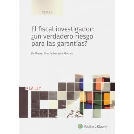 El fiscal investigador: ¿un verdadero riesgo pata las garantías?
