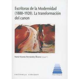 Escritoras de la Modernidad (1880-1920). La Transformación del Canon