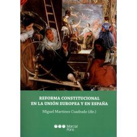 Reforma Constitucional en la Unión Europea y en España