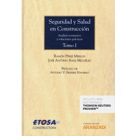 Seguridad y Salud en Construcción Tomo I y II. Análisis normativo y Soluciones Prácticas.