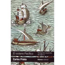 Océano Pacífico. Navegantes Españoles del Siglo XVI