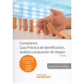 Compliance. Guía Práctica de identificación, análisis y evaluación de riesgos