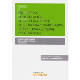 Propuestas de Regulación de las Plataformas de Economía Colaborativa: Perspectivas General y Sectoriales.