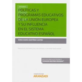 Políticas y Programas Educativos de la Unión Europea y su Influencia en el Sistema Educativo Español.
