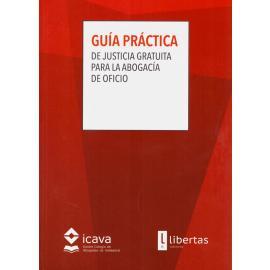 Guía práctica de justicia gratuita para la abogacía de oficio