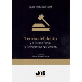 Teoría del Delito y el Estado Social y Democrático de Derecho